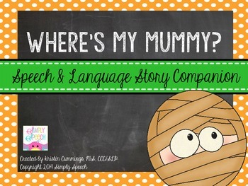 Where's My Mummy? {Speech & Language Story Companion}