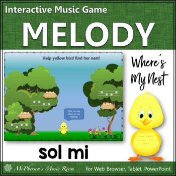 Where's My Nest?  Interactive Melody Game (Sol Mi)