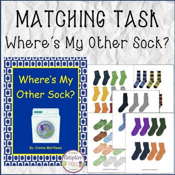MATCHING TASK Where's My Other Sock?