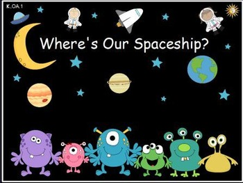 Where's Our Spaceship: I Can Add- Math Center (K.OA.1)