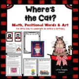 Positional Words, Math, Language Arts, Games, Art w/ a Cat