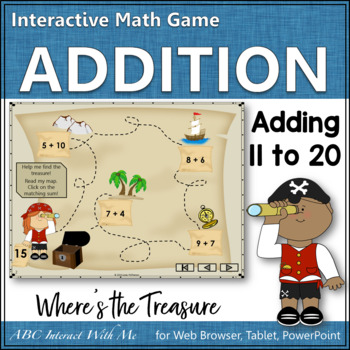 Where's the Treasure? Sums 11 to 20 (Interactive Addition Game)