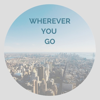 Bible Song: Wherever You Go