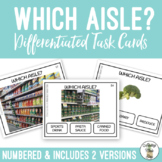 Which Aisle? Grocery Store Task Cards Life Skills Vocational