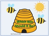 Which Bee Should It Be?