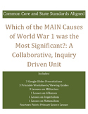 Which Cause of WW1 was the Most Significant: Inquiry Unit