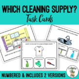 Which Cleaning Supply Do I Use Life Skills Task Clip Cards for Special Education