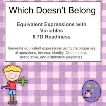 Which Doesn't Belong?  Equivalent Expressions with Variables- TEKS 6.7D