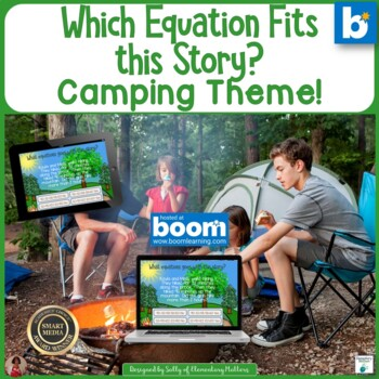 Which Equation Goes With This Story Camping Theme   BOOM Cards