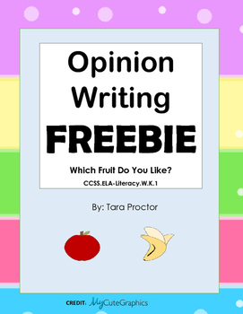Which Fruit Do You Like? Opinion Writing for Kindergarten