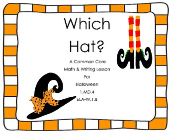 Which Hat?  A Halloween Commom Core Math & ELA Writing Experience