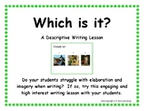 Which Is It?  Imagery Writing Lesson