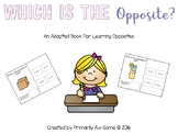 Which Is The Opposite? (An Adapted Book about Antonyms)