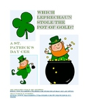 Which Leprechaun Stole the Pot of Gold? - A St. Patrick's Day CER