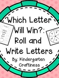 Which Letter Will Win?: Roll and Write Letters