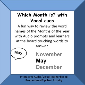Which Month is?  Identifying Month names from vocal prompts Promethean Activity