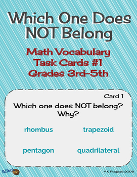 Which One Does NOT Belong - Math Vocabulary Task Cards Part 1