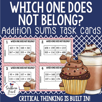 Addition - Which One Does Not Belong Critical Thinking Task Cards