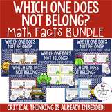 Math Facts BUNDLE - Which One Does Not Belong Scoot Game/Task Cards