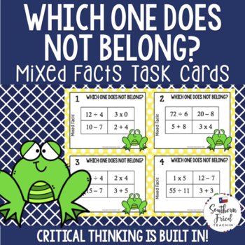 Mixed Math Facts- Which One Does Not Belong Scoot Game/Task Cards