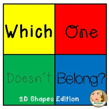Which One Doesn't Belong - 2D Shapes - Freebie