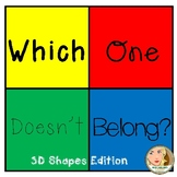 Which One Doesn't Belong - 3D Shapes - Freebie