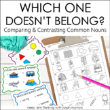 Vocabulary Activities: Which One Doesn't Belong? Classifying Common Nouns
