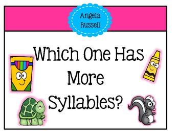 Which One Has More Syllables?
