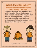 Fall Fun: Which Pumpkin Is Left? Multiplication With Regrouping (2-D By 1-D)