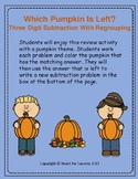 Fall Fun: Which Pumpkin is Left? Three Digit Subtraction With Regrouping