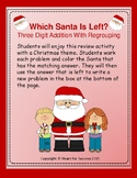 Which Santa Is Left? Three Digit Addition With Regrouping