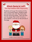 Which Santa Is Left? Two Digit Addition With Regrouping