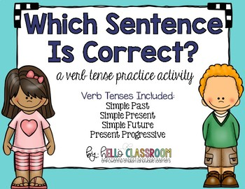 Which Sentence is Correct? A Verb Tense Practice Activity
