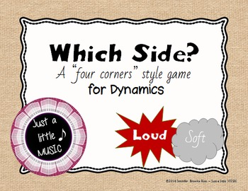 Which Side? - A four corners style Dynamics Game {loud sof
