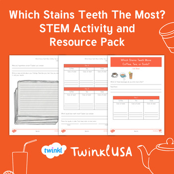 Which Stains Teeth The Most? STEM Activity and Resource Pack