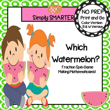 Which Watermelon:  NO PREP Fraction Spin and Cover Game