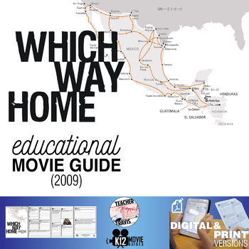 Which Way Home Documentary Movie Guide | Questions | Worksheet (2009)