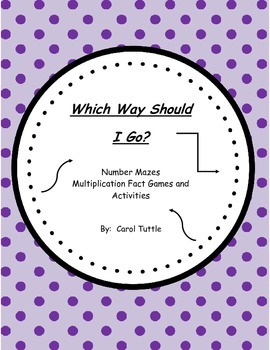 Which Way Will I Go? Multiplication Fact Games & Multiplication Fact Activities
