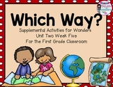 Which Way- Supplemental activities for Wonders Unit 2 Week 5