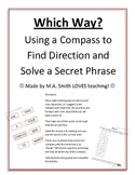 Which Way? - Using a Compass - Direction and Secret Phrase