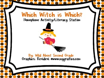 Which Witch is Which?  Homophone Game and Literacy Center