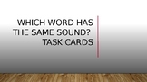 Which Word Has the Same Sound Task Cards