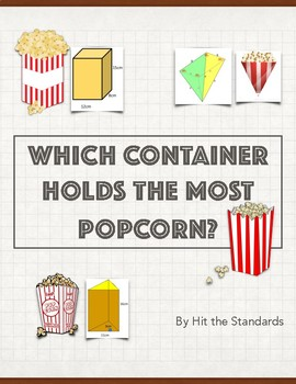 Which container fits the most popcorn?