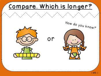 Which is Longer?-Teacher Slides (First Grade, 1.MD.1)