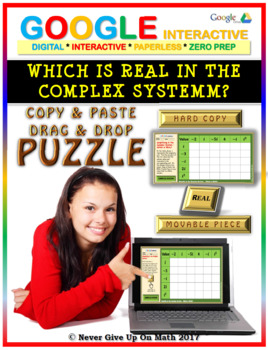 Which is Real in the Complex System? - PARCC (Google Interactive & Hard Copy)