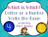 Which is Which?  Is it a Letter or a Number? Write the Room Activity