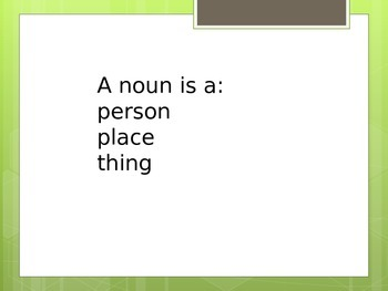 Which is a noun?