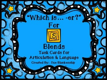 """Which is.... -er?"" for S Blends:  Task Cards for Articulation & Language"