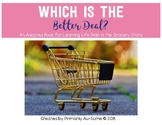 Which is the Better Deal?  with Real Pictures (Adapted Book)
