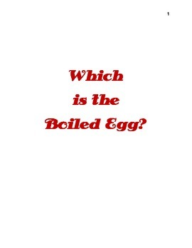 Which is the boiled egg?